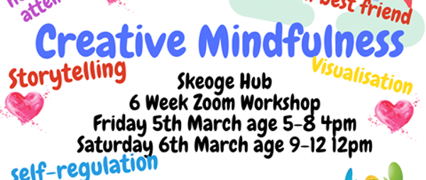 Kids Creative Mindfulness Zoom Workshop Age 9 -12 years